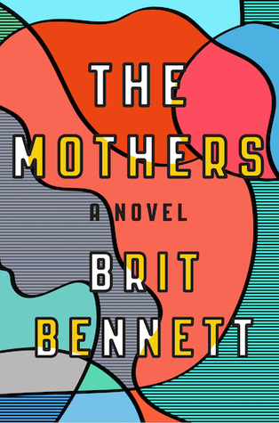 Cover of The Mothers by Brit Bennett