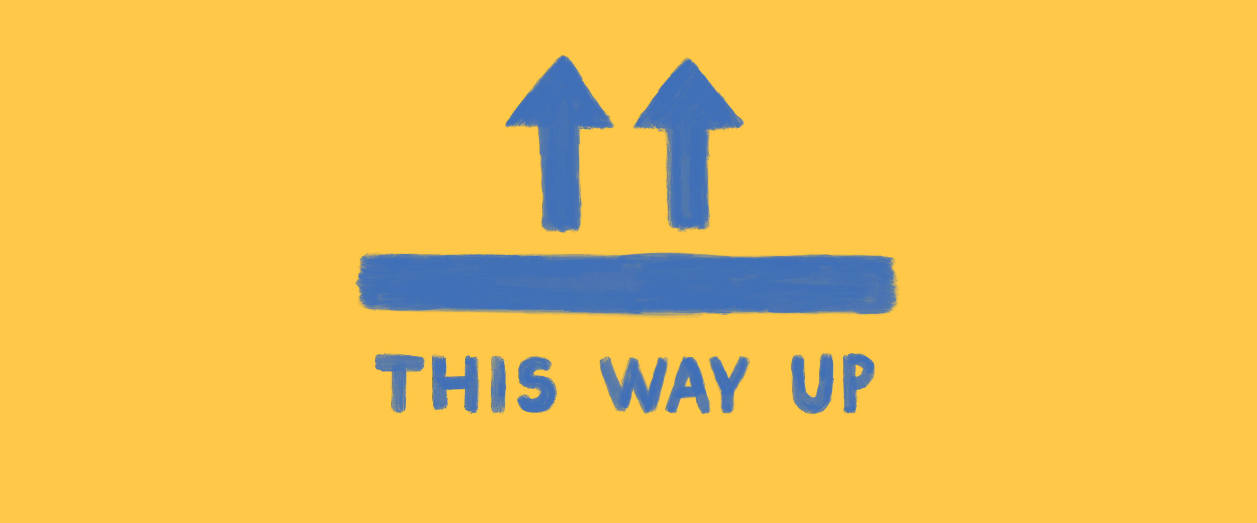 Illustration of two arrows pointing up, and the text 'This way up'