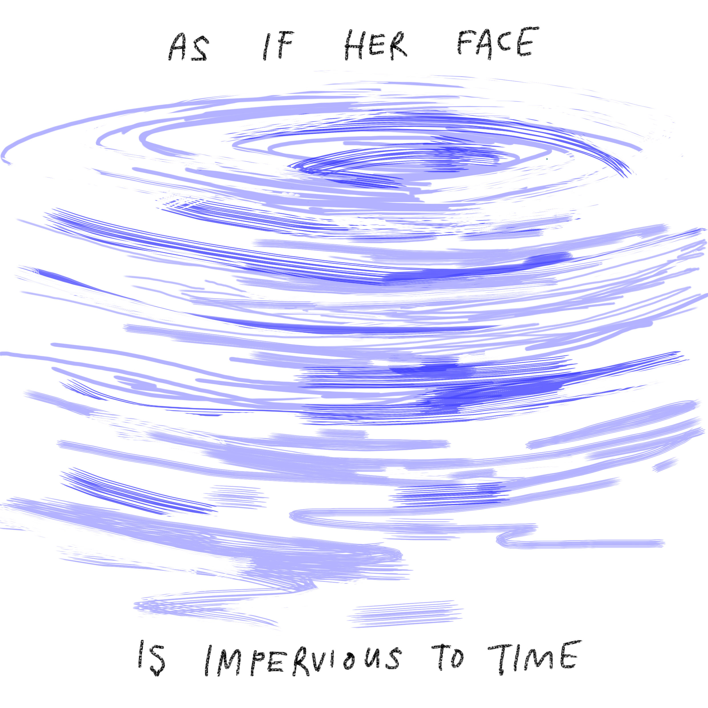 'As if her face is impervious to time.'