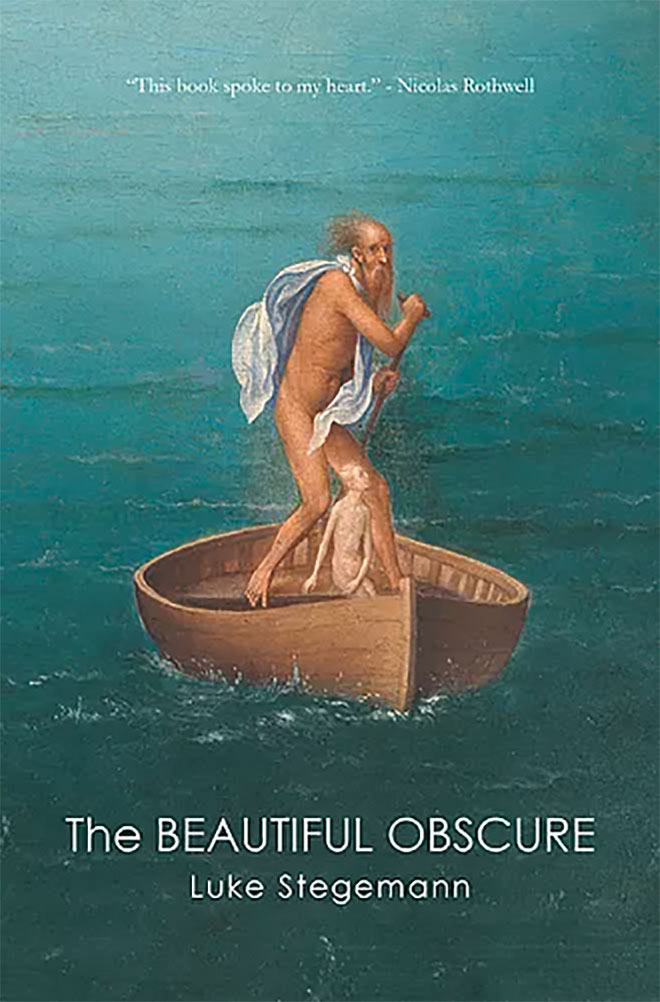 Book cover image: The Beautiful Obscure by Luke Stegemann