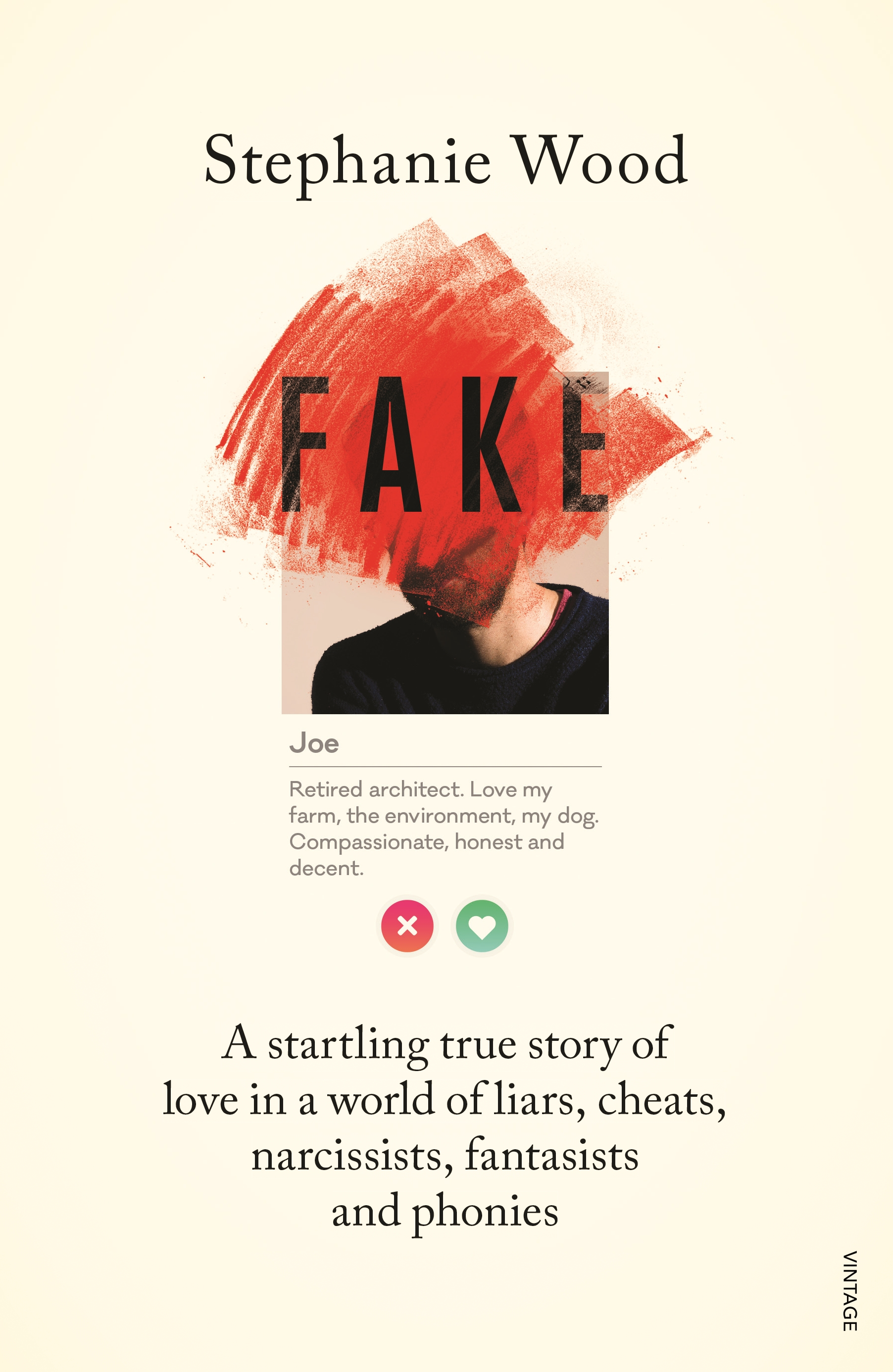Book cover, illustrating an online dating profile of a jam whose face is painted over with the word 'FAKE'