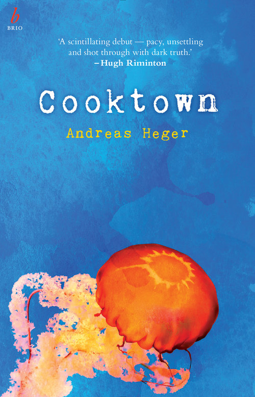 Cover image of the book, 'Cooktown' by Andreas Heger