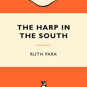 Promo image for Ruth Park's The Harp in the South
