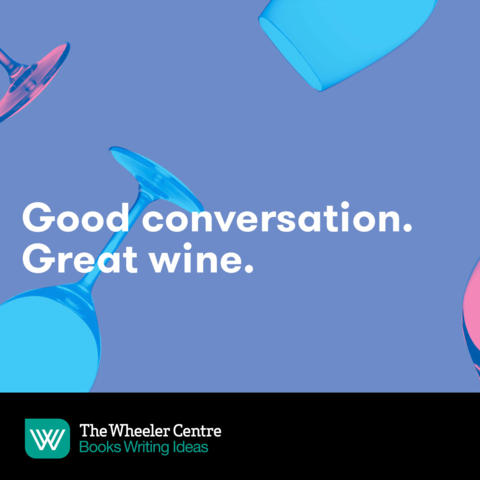 Good conversation. Great wine