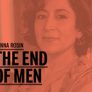 Promo image for Hanna Rosin: The End of Men