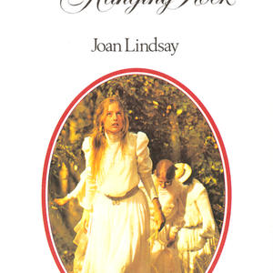 Promo image for Joan Lindsay's Picnic at Hanging Rock