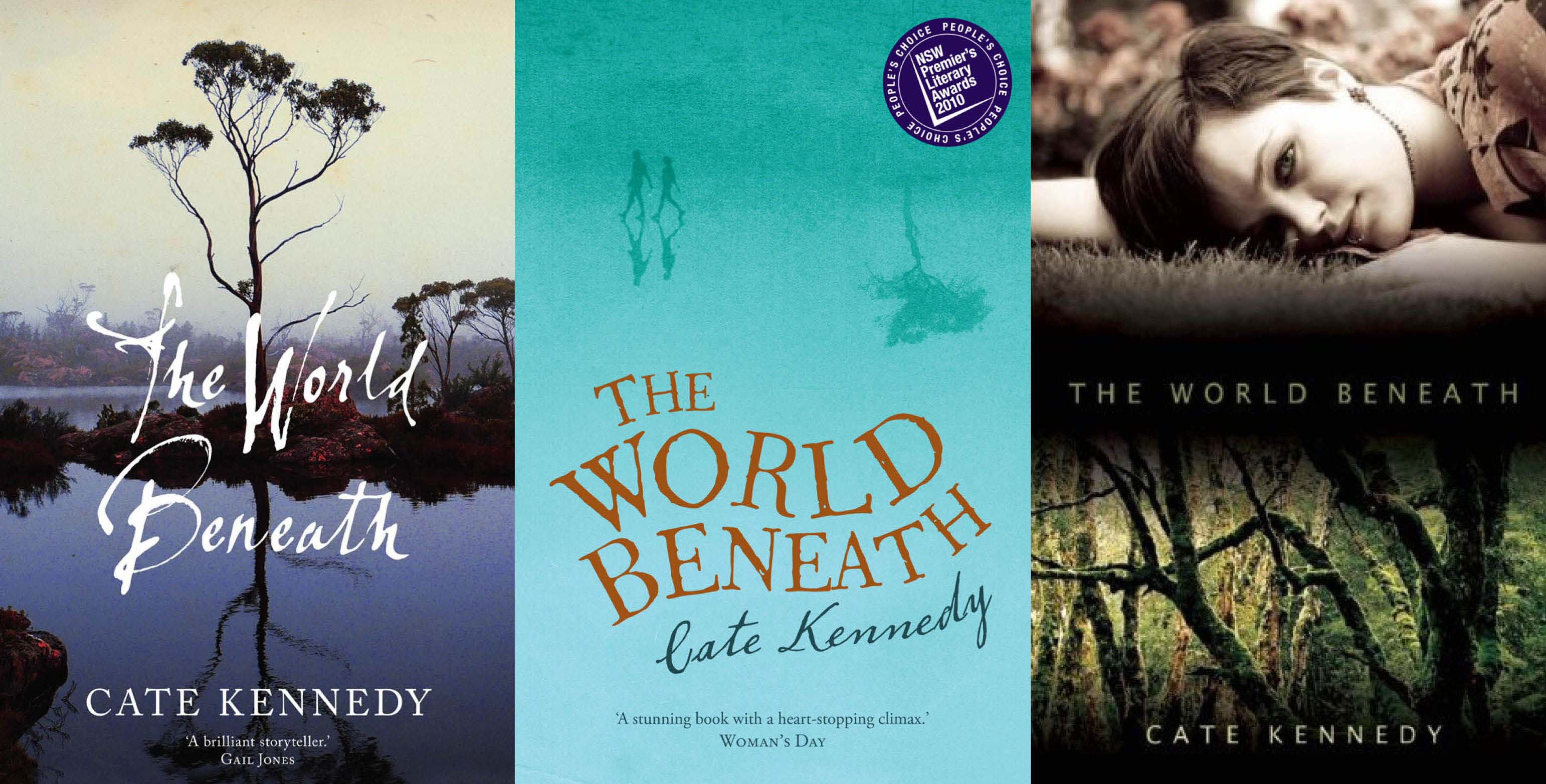 Covers for Cate Kennedy's 'The World Beneath' (from left to right): original Australian edition, UK edition, US edition.