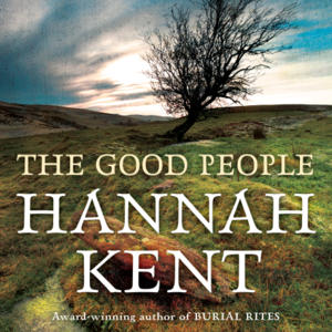 Promo image for Hannah Kent: The Good People in Geelong