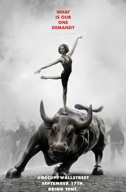 A poster promoting Occupy Wall Street created by 'Adbusters' magazine with the question on everybody's lips.