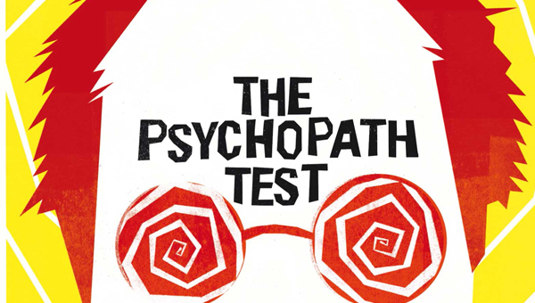Can the psychopath test be applied to children as young as five? What are the consequences of labelling children – and what are the consequences if we don't?
