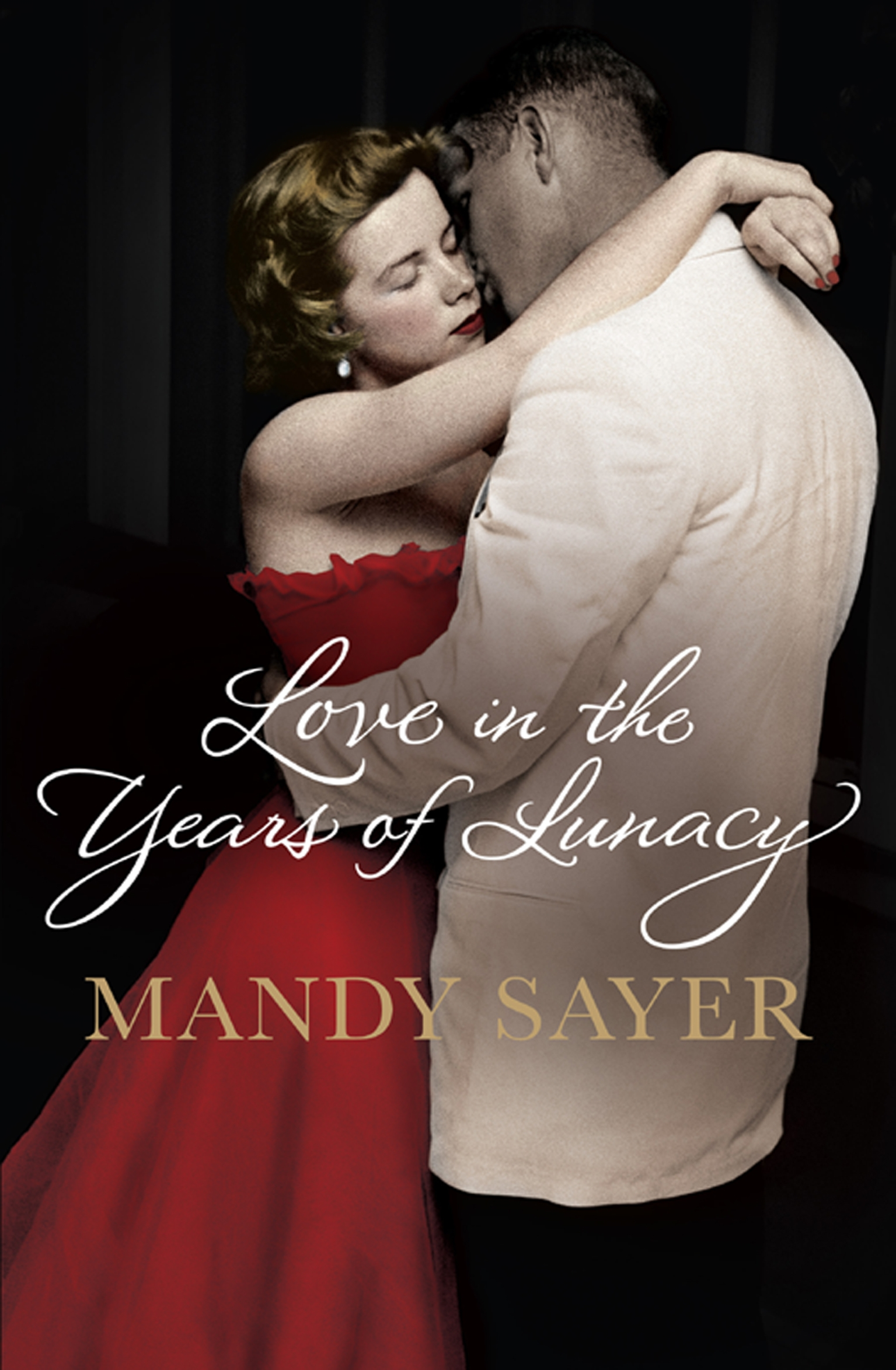 *Love in the Years of Lunacy*, Mandy Sayer, A&U, designed by Emily O'Neill.