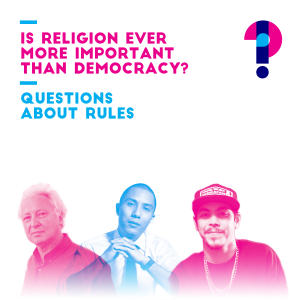 Promo image for Is religion ever more important than democracy? Questions about rules