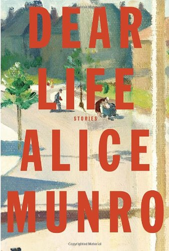 Alice Munro's *Dear Life* - the painterly US cover.