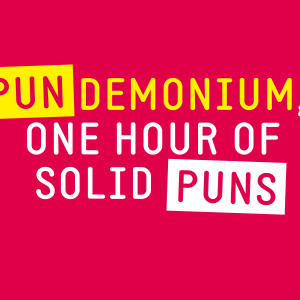 Promo image for Pundemonium: One Hour of Solid Puns