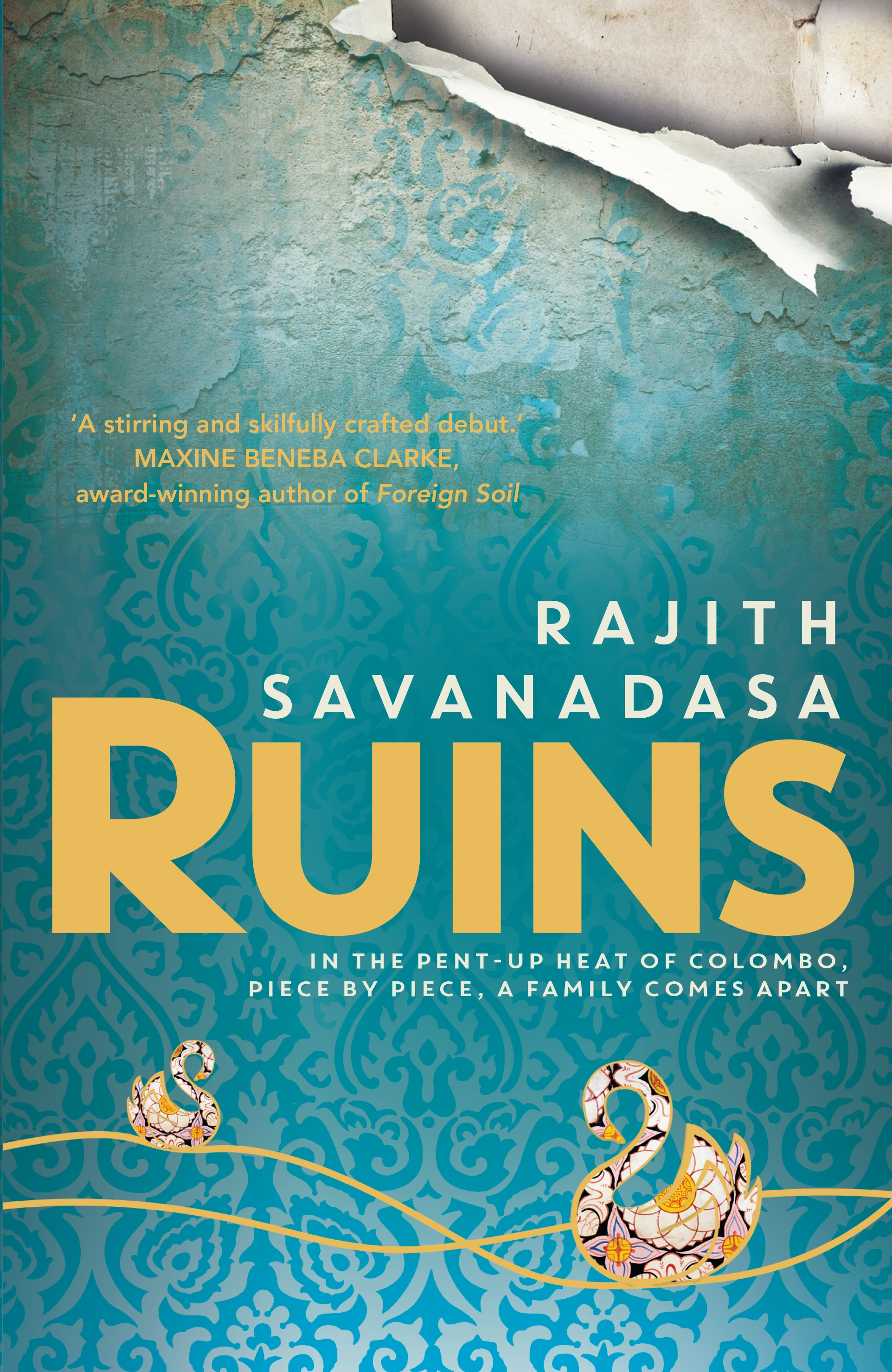 Ruins, a novel by Rajith Savanadasa