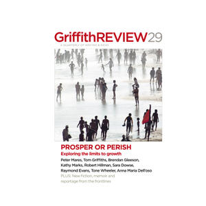 Promo image for Griffith Review Prosper or Perish: Exploring the Limits to Growth