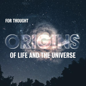 Promo image for For Thought: Origins