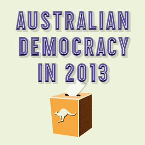Promo image for Australian Democracy in 2013