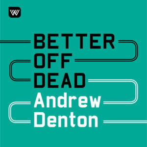 Cover image for Better Off Dead