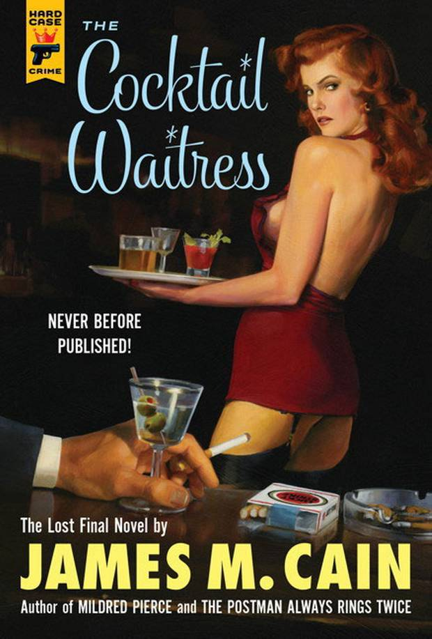 Cover image: The Cocktail Waitress, James M. Cain's lost novel