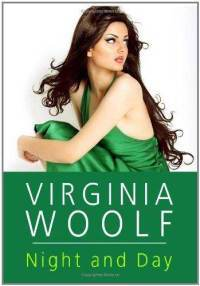 A recent cover of Virginia Woolf's *Night and Day*.