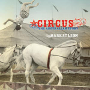 Promo image for The History of the Circus in Australia