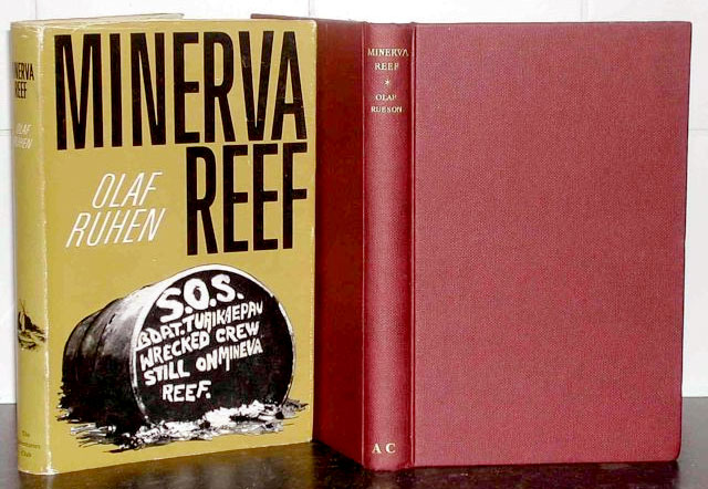 Olaf Ruhen, Carl's father, became a cult figure in Tonga following the publication of Minerva Reef