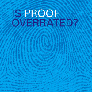 Promo image for Is Proof Overrated?