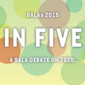Promo image for In Five. A Gala Debate on 2020.