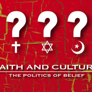 Cover image for Faith and Culture: The Politics of Belief