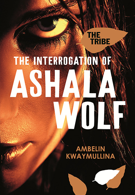 Image: Book cover, 'The Interrogation of Ashala Wolf' by Ambelin Kwaymullina