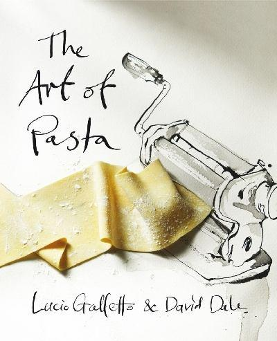 *The Art of Pasta*, Lucio Galletto & David Dale, Penguin, designed by Daniel New, artist Luke Sciberras.