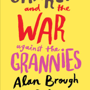 Promo image for Alan Brough with Charlie and the War Against the Grannies