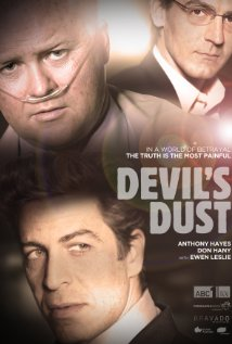 *Devil's Dust*: the two-part ABC drama, based on the James Hardie asbestos saga, was produced by FremantleMedia and written by Mrksa.
