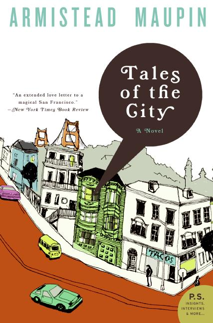 Armistead Maupin's *Tales of the City* started as a newspaper series. 'There were times when he was barely two days ahead of his readers.'