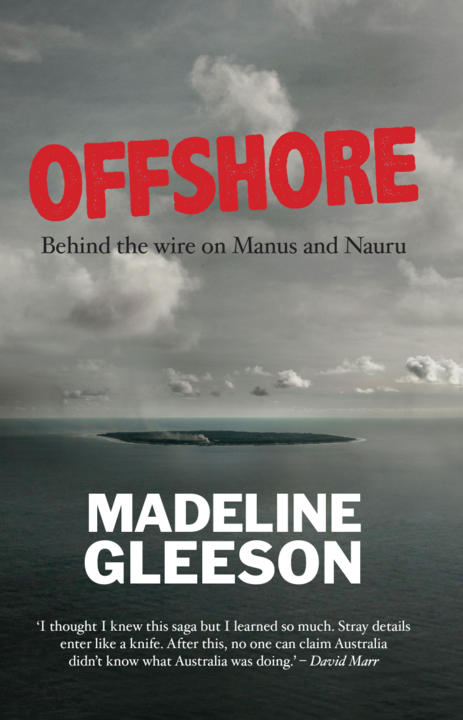 Cover image for Offshore: Behind the Wire on Manus and Nauru
