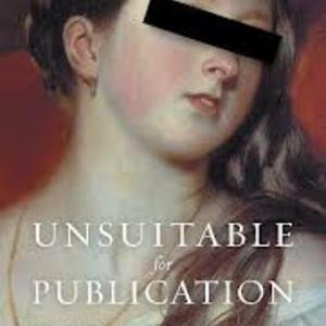 Promo image for Unsuitable for Publication: Editing Queen Victoria