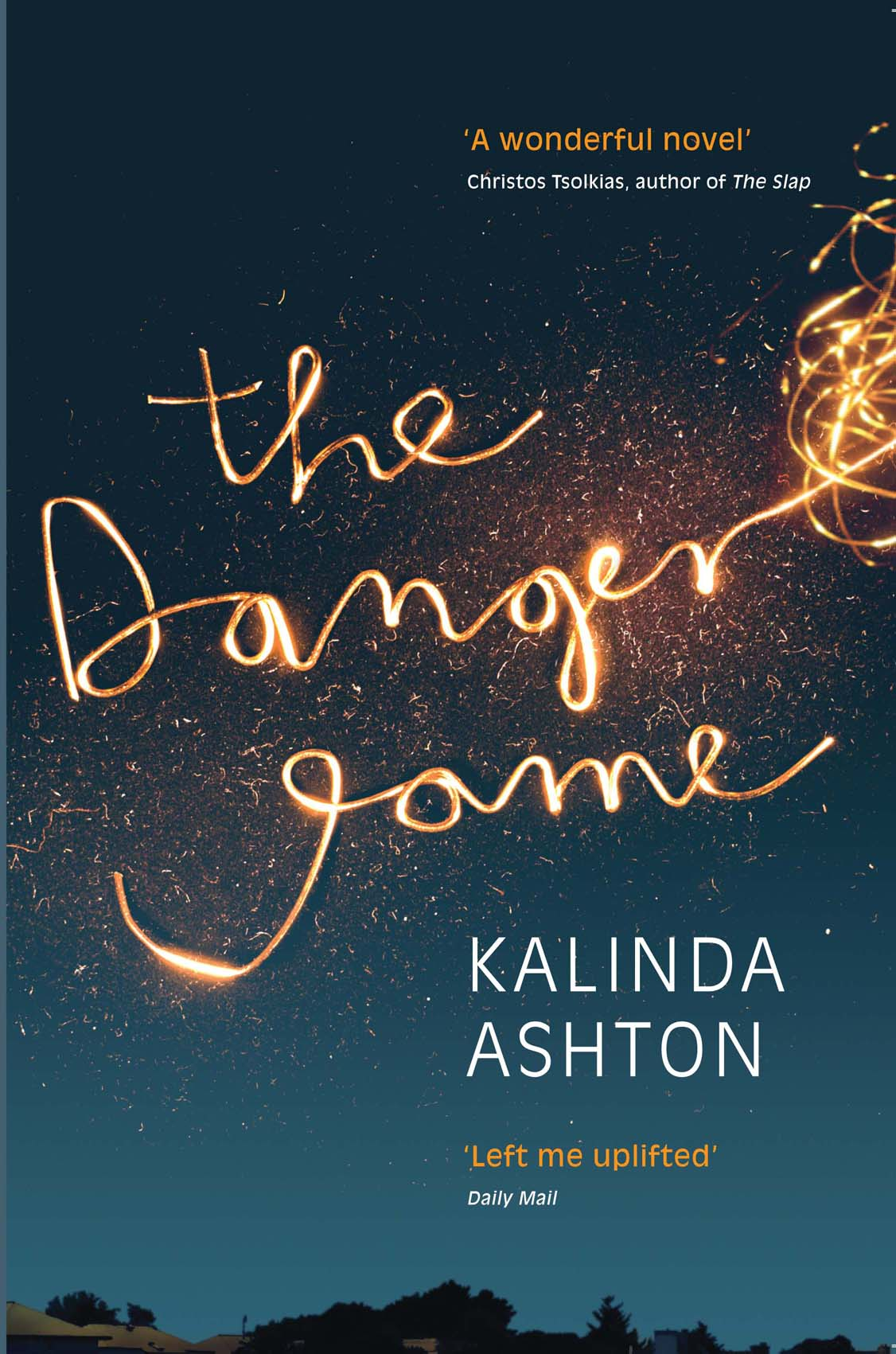 The latest UK cover of *The Danger Game*: 'I loved it straight up'.
