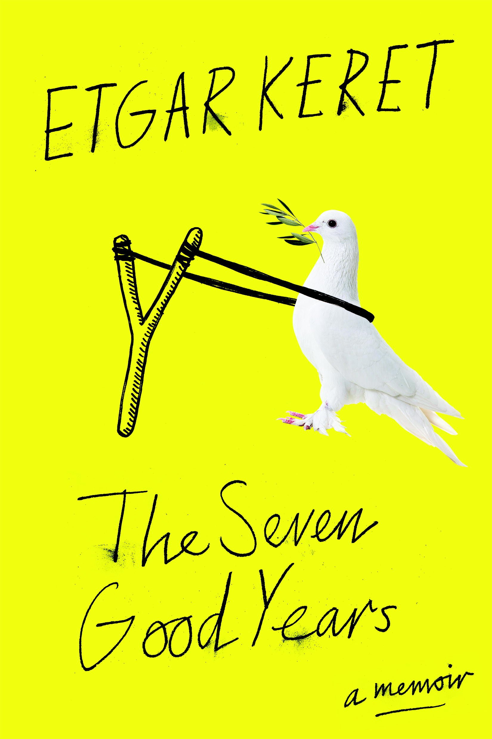 The Seven Good Years - Etgar Keret
