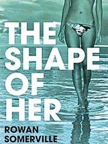 UK cover for The Shape of Her