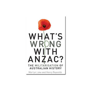 Promo image for ALR: What's Wrong with Anzac?