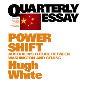 Promo image for Quarterly Essay: China, America & Australia's Future in Asia
