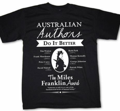 The Miles Franklin Award t-shirt with the slogan 'Australian authors do it better!' Only one of the eight winners listed is a woman.