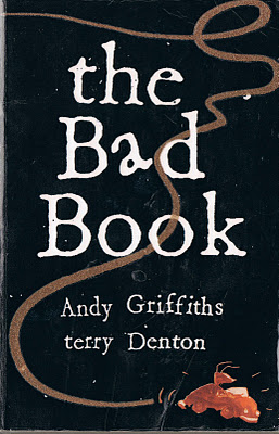 *The Bad Book*: 'The *Herald Sun* accused me of coming up with the idea for the book with my accountant as a way of swindling children out of their hard-earned pocket-money.'