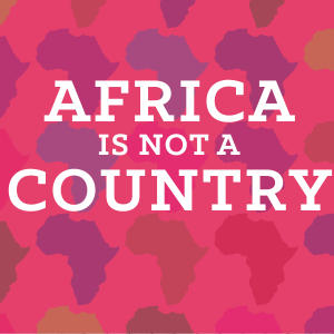 Promo image for Africa is Not a Country