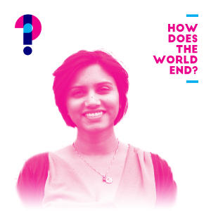 Promo image for How does the world end? Upulie Divisekera