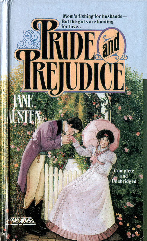 This cover makes the list for its tagline – a pre-Colin-Firth attempt to sex up Jane Austen for the modern reader. 'Mom's fishing for husbands. But the girls are hunting for love.'