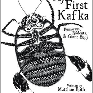 Promo image for My First Kafka (And Other Literary Classics for Kids)