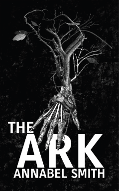 Cover of The Ark, a book by Annabel Smith