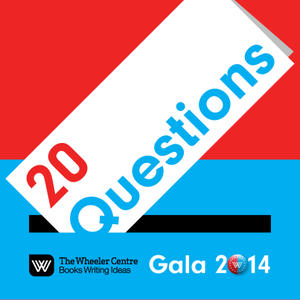 Promo image for The Wheeler Centre Gala 2014: 20 Questions